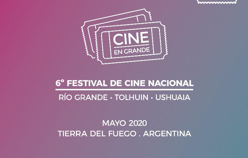 Cine en Grande, 6º Festival de Cine Nacional en Tierra del Fuego y Patagonia Film Lab abrenconvocatoria